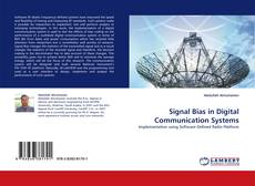 Bookcover of Signal Bias in Digital Communication Systems