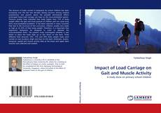 Copertina di Impact of Load Carriage on Gait and Muscle Activity