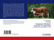 Buchcover von Exogenous Fibrolytic Enzymes in Cattle Feed