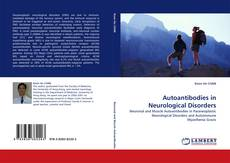 Bookcover of Autoantibodies in Neurological Disorders