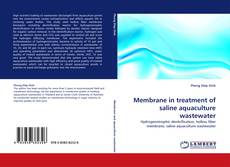 Couverture de Membrane in treatment of saline aquaculture wastewater