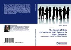 Bookcover of The Impact of High Performance Work Systems in Irish Companies