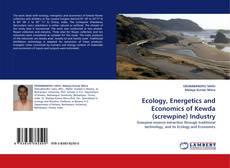 Copertina di Ecology, Energetics and Economics of Kewda (screwpine) Industry