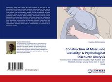Construction of Masculine Sexuality: A Psychological Discourse Analysis的封面
