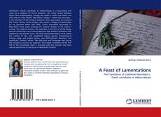 Bookcover of A Feast of Lamentations