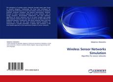 Bookcover of Wireless Sensor Networks Simulation