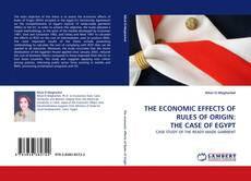 Buchcover von THE ECONOMIC EFFECTS OF RULES OF ORIGIN: THE CASE OF EGYPT