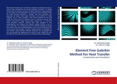 Copertina di Element Free Galerkin Method For Heat Transfer