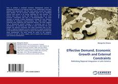 Bookcover of Effective Demand, Economic Growth and External Constraints