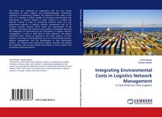Bookcover of Integrating Environmental Costs in Logistics Network Management