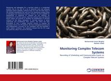 Bookcover of Monitoring Complex Telecom Systems