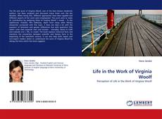 Обложка Life in the Work of Virginia Woolf
