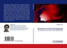 Bookcover of Quantum Circuit Complexity