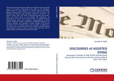 Couverture de DISCOURSES of ASSISTED DYING