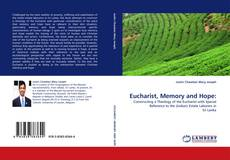 Bookcover of Eucharist, Memory and Hope: