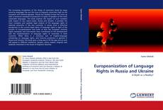 Couverture de Europeanization of Language Rights in Russia and Ukraine