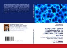 RARE EARTH DOPED NANOMATERIALS AS POTENTIAL CONTRAST AGENTS kitap kapağı