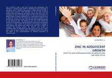 Bookcover of ZINC IN ADOLESCENT GROWTH