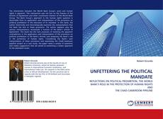 Bookcover of UNFETTERING THE POLITICAL MANDATE
