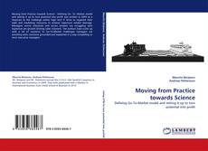 Portada del libro de Moving from Practice towards Science
