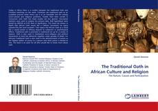 Borítókép a  The Traditional Oath in African Culture and Religion - hoz