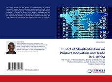 Bookcover of Impact of Standardization on Product Innovation and Trade in S. Africa