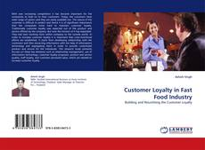 Portada del libro de Customer Loyalty in Fast Food Industry