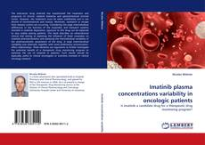 Bookcover of Imatinib plasma concentrations variability in oncologic patients