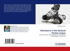 Bookcover of Attendance in the National Hockey League