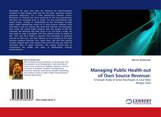 Bookcover of Managing Public Health out of Own Source Revenue:
