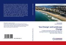 Bookcover of ''Sea-Change'' and Landscape Change