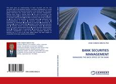 Bookcover of BANK SECURITIES MANAGEMENT
