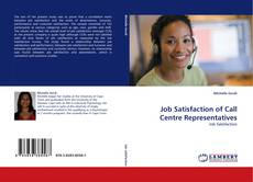 Bookcover of Job Satisfaction of Call Centre Representatives