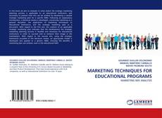 Bookcover of MARKETING TECHNIQUES FOR EDUCATIONAL PROGRAMS
