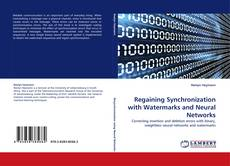 Bookcover of Regaining Synchronization with Watermarks and Neural Networks