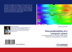 Time-predictability of a computer system kitap kapağı