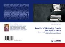 Buchcover von Benefits of Mentoring Female Doctoral Students