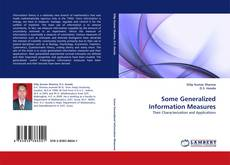 Bookcover of Some Generalized Information Measures
