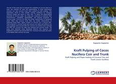 Bookcover of Kraft Pulping of Cocos Nucifera Coir and Trunk