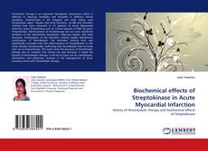 Обложка Biochemical effects of Streptokinase in Acute Myocardial Infarction