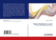 """""""Damn! Beckham is a Jew""""的封面"""