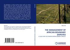 Bookcover of THE MANAGEMENT OF AFRICAN BOUNDARY DISPUTES