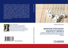 Bookcover of BAYESIAN STOCHASTIC VOLATILITY MODELS