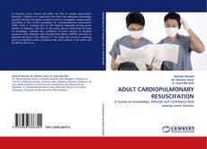Copertina di ADULT CARDIOPULMONARY RESUSCITATION