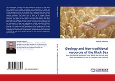 Couverture de Geology and Non-traditional resources of the Black Sea