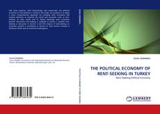 Copertina di THE POLITICAL ECONOMY OF RENT-SEEKING IN TURKEY