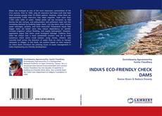 Bookcover of INDIA''S ECO-FRIENDLY CHECK DAMS