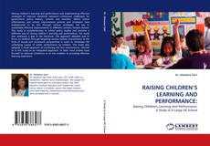 Bookcover of RAISING CHILDREN'S LEARNING AND PERFORMANCE: