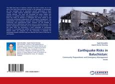 Bookcover of Earthquake Risks in Baluchistan:
