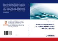 Copertina di Structural and Dielectric study of Barium Titanate Zirconete System